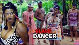 Video: SLAVE DANCER | 2018 Latest Nigerian Nollywood Movie